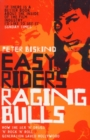 Image for Easy riders, raging bulls  : how the sex 'n' drugs 'n' rock 'n' roll generation saved Hollywood