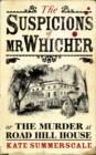 Image for The suspicions of Mr. Whicher, or, The murder at Road Hill House