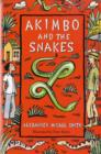 Image for Akimbo and the snakes