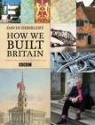 Image for How we built Britain