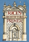 Image for Rice's architectural primer