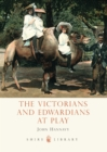 Image for The Victorians and Edwardians at play