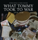 Image for What Tommy Took to War : 1914-1918