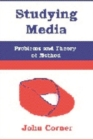 Image for Studying media  : problems of theory and method