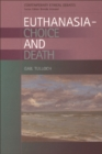 Image for Euthanasia  : choice and death