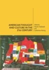 Image for American thought and culture in the 21st century