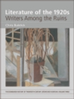 Image for Literature of the 1920s: writers among the ruins : vol. 3