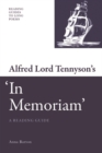 Image for Alfred Lord Tennyson's 'In memoriam'  : a reading guide