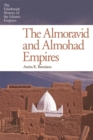 Image for The Almoravid and Almohad empires
