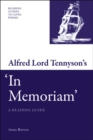 Image for Alfred Lord Tennyson's 'In Memoriam': A Reading Guide: A Reading Guide