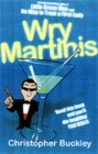 Image for Wry martinis