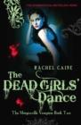 Image for The dead girls' dance : bk. 2