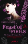 Image for Feast of fools : bk. 4