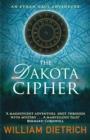 Image for The Dakota cipher : 3