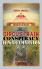 Image for The circus train conspiracy