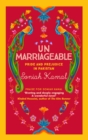 Image for Unmarriageable  : Pride and prejudice in Pakistan