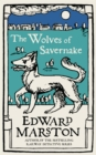 Image for The Wolves of Savernake: A gripping medieval mystery from the bestselling author