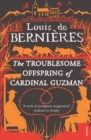 Image for The troublesome offspring of Cardinal Guzman