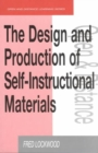 Image for The design and production of self-instructional materials
