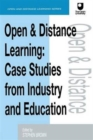 Image for Open and distance learning  : case studies from education, industry and commerce