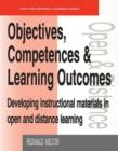 Image for Objectives, competencies and learning outcomes  : developing instructional materials in open and distance learning