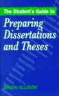 Image for The student's guide to preparing dissertations and theses
