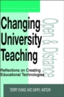 Image for Changing university teaching  : reflections on creating educational technologies