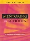 Image for Mentoring in schools  : a handbook of good practice
