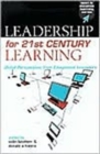Image for Leadership for 21st century learning  : global perspectives from international experts