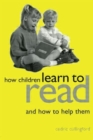 Image for How children learn to read  : and how to help them