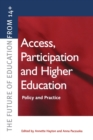 Image for Access, participation and higher education  : policy and practice
