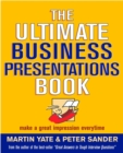 Image for The ultimate business presentations book  : make a great impression every time