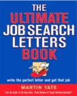 Image for The ultimate job search letters book  : write the perfect letter and get that job