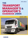 Image for The transport manager's & operator's handbook 2004