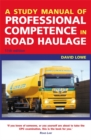 Image for A study manual of professional competence in road haulage