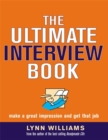Image for The ultimate interview book  : make a great impression and get that job