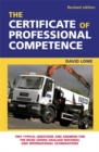 Image for The Certificate of Professional Competence  : 1001 typical questions and answers for the road goods national and international examinations