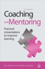 Image for Coaching and mentoring  : practical methods to improve learning