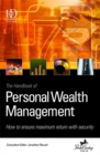 Image for The handbook of personal wealth management  : how to ensure maximum return and security