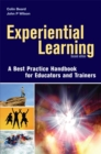 Image for Experiential learning  : a best practice handbook for educators and trainers