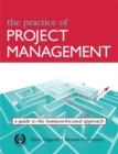 Image for The practice of project management