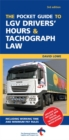 Image for The pocket guide to LGV drivers' hours & tachograph law