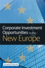 Image for Corporate investment opportunities in the new Europe