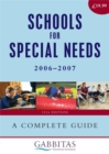 Image for Schools for special needs 2006-2007  : a complete guide