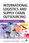 Image for International logistics and supply chain outsourcing  : from local to global