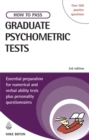 Image for How to pass graduate psychometric tests  : essential preparation for numerical and verbal ability tests plus personality questionnaires