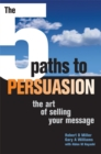 Image for The 5 paths to persuasion  : the art of selling your message