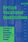 Image for British vocational qualifications  : a directory of vocational qualifications available in the United Kingdom