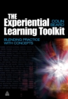 Image for The experiential learning toolkit  : blending practice with concepts