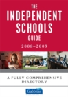 Image for The independent schools guide, 2008-2009  : a fully comprehensive directory